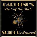 Caroline's Best of the Web spider Award